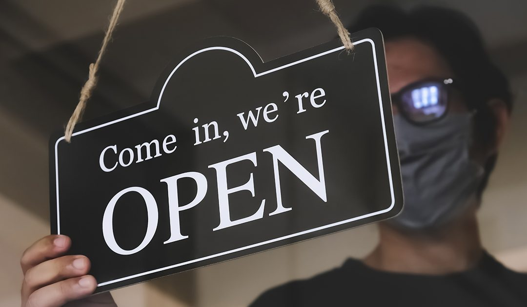 Unsure Of How To Reopen Your Business?